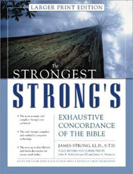 0310246970 | The Strongest Strong's Exhaustive Concordance of the Bible