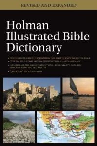 0805499350 | Holman Illustrated Bible Dictionary (Revised And Expanded)