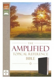 0310446864 | The Amplified Topical Reference Bible