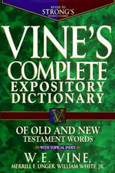 0785211608 | Vine's Complete Expository Dictionary of Old and New Testament Words