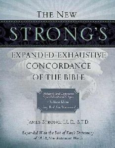 1418541680 | The New Strong's Expanded Exhaustive Concordance of the Bible (Supersaver)