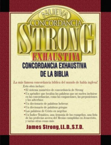 0899223826 | Span-New Strongs Exhaustive Concordance (Nueva Concordancia Strong Exhaustiva de la Biblia)