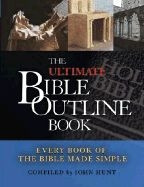 0899571050   The Ultimate Bible Outline Book: Every Book of the Bible Made Simple