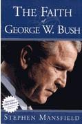 1591852420 | The Faith of George W. Bush