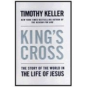0525952101 | King's Cross: The Story of the World in the Life of Jesus
