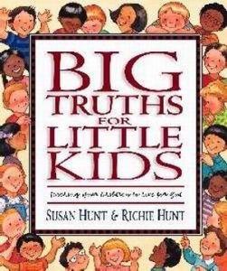 1581341067 | Big Truths for Little Kids