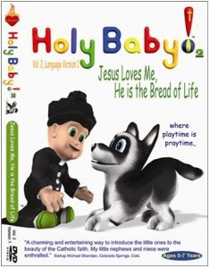 1930034563 | DVD Holy Baby! 2 Jesus Loves Me, He is the Bread of Life