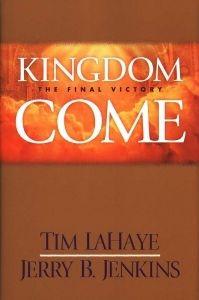 0842360611 | Kingdom Come, Left Behind Series #13