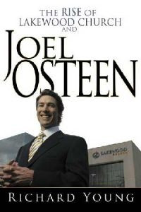 0883689758 | Rise of Lakewood Church and Joel Osteen