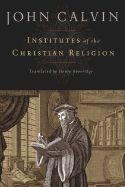 1598561685 | Institutes of the Christian Religion (Revised)