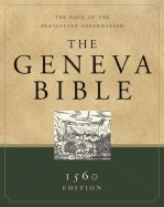 9781598562125 | Geneva Bible-OE: The Bible of the Protestant Reformation (1560 Facsimile)