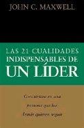 0881135585 | 21 Cualidades Indispensables de Un Lider, Las