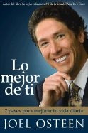 1416541470 | Lo Mejor de Ti (Become a Better You) Spanish Edition: 7 Pasos Para Mejorar Tu Vida Diaria