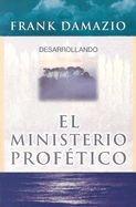 0914936050 | Desarrollando El Ministerio Profetico