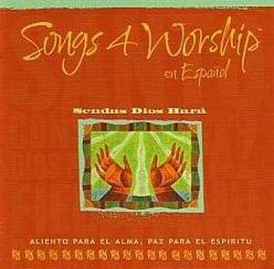 0901003573 | Songs 4 Worship Espanol/Sendas Dios Hara