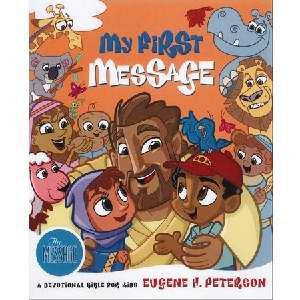 1576834484 | MS My First Message: A Devotional Bible for Kids
