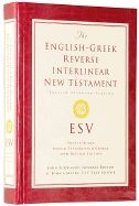 158134628X | ESV English-Greek Reverse Interlinear New Testament-with CDROM