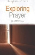 1598562630 | Exploring Prayer (Questions of Faith )
