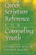 0801066085 | Quick Scripture Reference for Counseling Youth