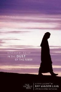 0310271207 | In the Dust of the Rabbi: Becoming a Disciple (Faith Lessons #06 )