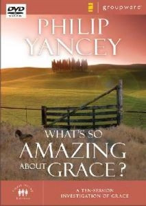 0310261791 | What's So Amazing about Grace?: A Ten Session Investigation of Grace