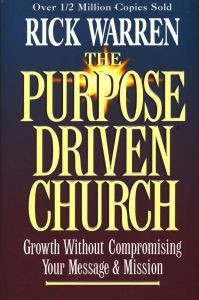 0310201063 | The Purpose Driven Church: Growth Without Compromising Your Message & Mission
