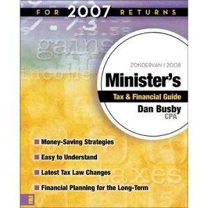 0310262186 | Zondervan Minister's Tax & Financial Guide: For 2007 Returns (2008)