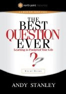 1590524624 | The Best Question Ever?: Learning to Foolproof Your Life (Study Guide)
