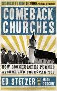 0805445366 | Comeback Churches: How 300 Churches Turned Around and Yours Can Too