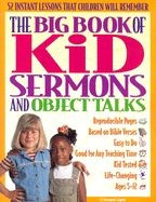0830725164 | The Big Book of Kid Sermons and Object Talks: 52 Instant Lessons That Children Will Remember