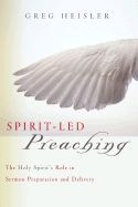 0805443886 | Spirit-Led Preaching: The Holy Spirit's Role in Sermon Preparation and Delivery