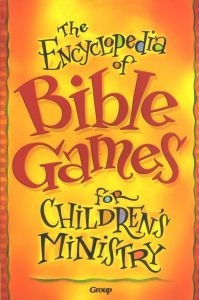 0764426966 | The Encyclopedia of Bible Games for Children's Ministry