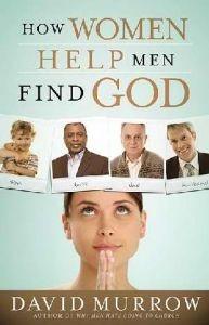 078522632X | How Women Help Men Find God