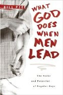 141431549X | What God Does When Men Lead