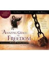 0892216735 | The Amazing Grace of Freedom: The Inspiring Faith of William Wilberforce, the Slaves' Champion (Revised) (2ND ed.)