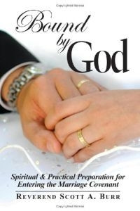 1606932071 | Bound by God: Spiritual & Practical Preparation for Entering the Marriage Covenant