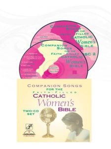 1556650727 | Companion Songs for the Faith-Filled Catholic Women's Bible