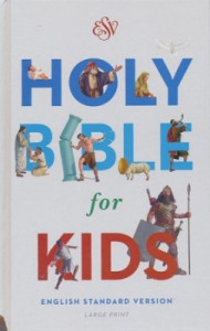 1433550970 | ESV Large Print Holy Bible For Kids