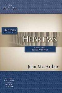 1418508888   Hebrews: Christ - Perfect Sacrifice, Perfect Priest