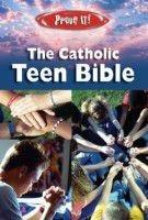 159276195X | Prove It! Catholic Teen Bible