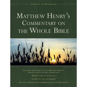 1598562754 | Matthew Henry's Commentary on the Whole Bible