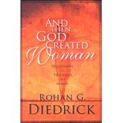 0924748354 | And then God Created Woman: Discovering the True Value of a Woman