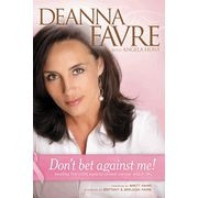 141431907X | Don't Bet Against Me!: Beating the Odds Against Breast Cancer and in Life