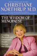0553384090 | The Wisdom of Menopause: Creating Physical and Emotional Health During the Change