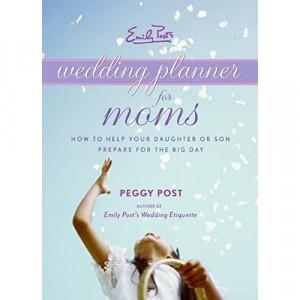0061228001 | Emily Post's Wedding Planner for Moms