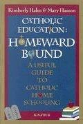 0898705665 | Catholic Education: Homeward Bound