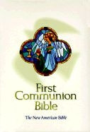0529107562 | NABRE First Communion Bible