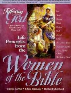 0899573029 | Following God Series: Life Principles from the Women of the Bible