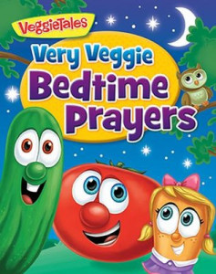 0824916700 | Very Veggie Bedtime Prayers VeggieTales