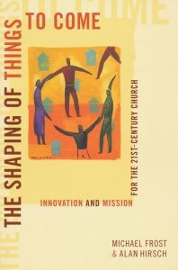 0801046300 | The Shaping of Things to Come: Innovation and Mission for the 21st-Century Church